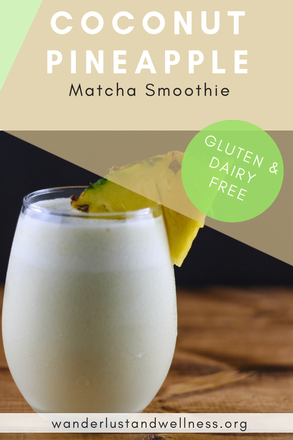 a pinterest image featuring a glass of coconut pineapple matcha smoothie