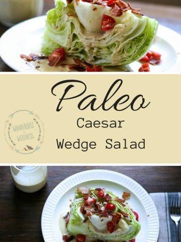 paleo caesar wedge salad