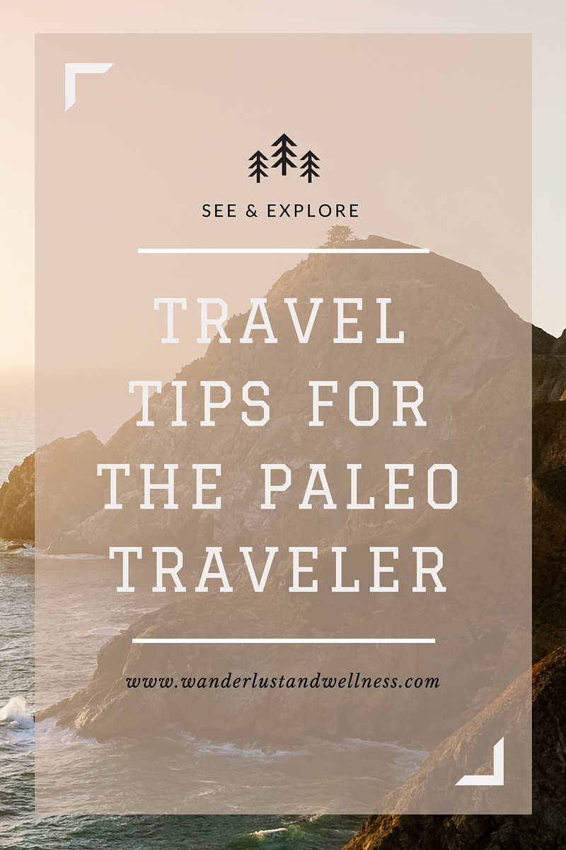Travel tips for the Paleo traveler