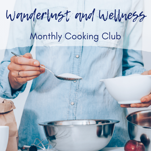 the wanderlust and wellness monthly cooking club logo