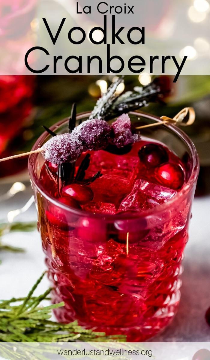 a glass of la Croix vodka cranberry