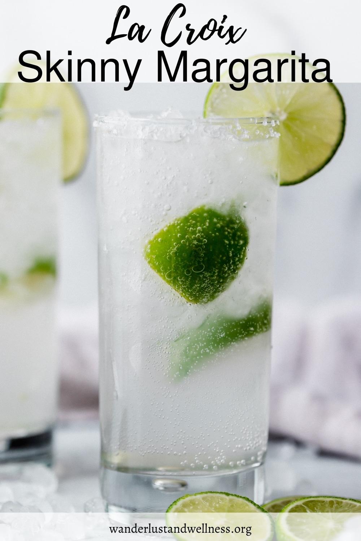 a glass of a La Croix Skinny Margarita