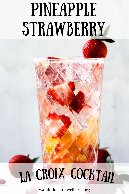 pineapple strawberry La Croix cocktail
